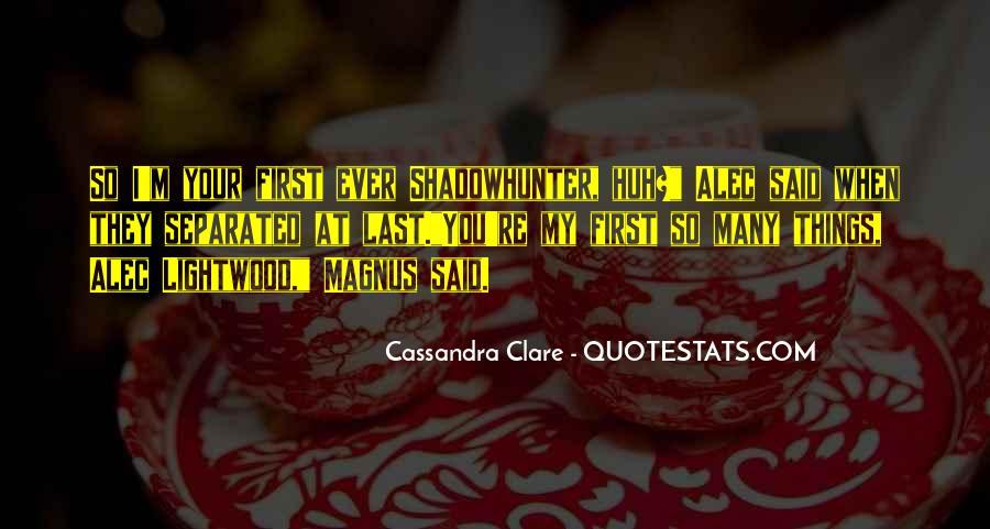 Alec Magnus Quotes #1474205