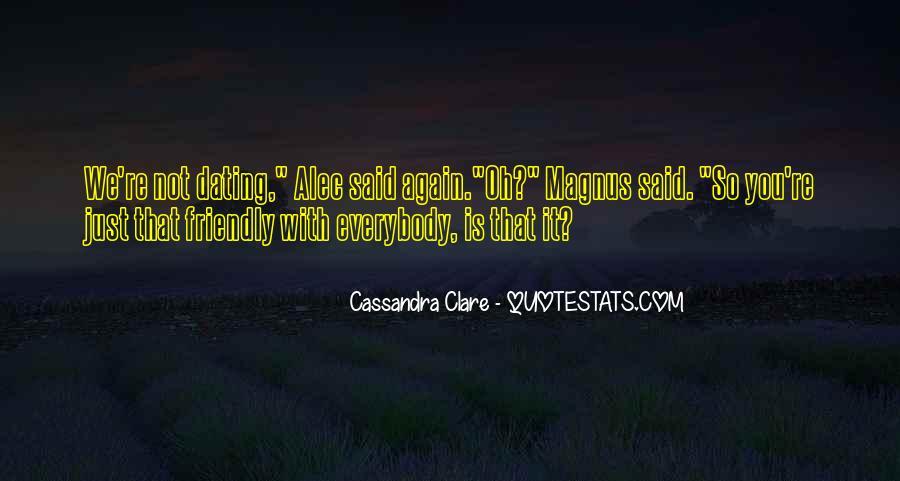 Alec Magnus Quotes #149379