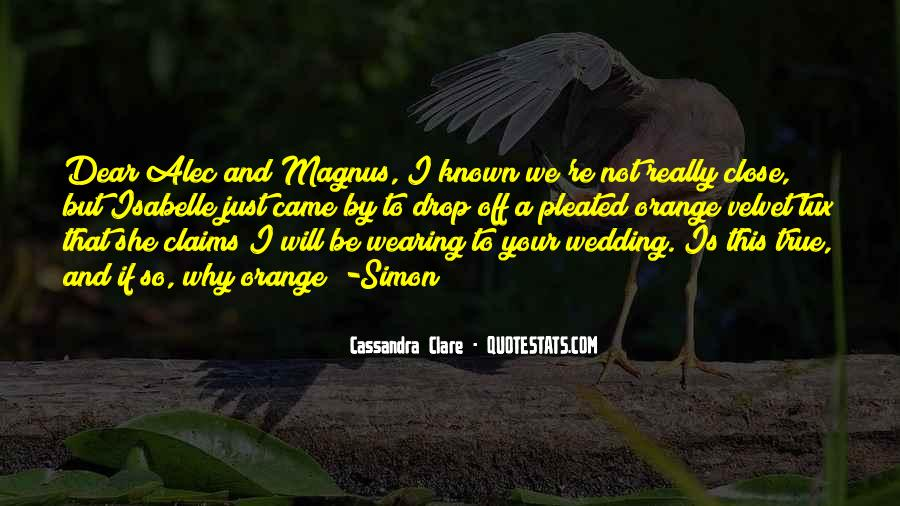 Alec Magnus Quotes #1496775