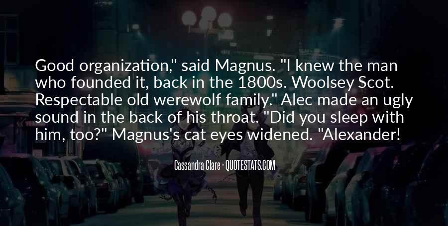 Alec Magnus Quotes #1529488