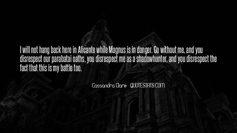 Alec Magnus Quotes #168422