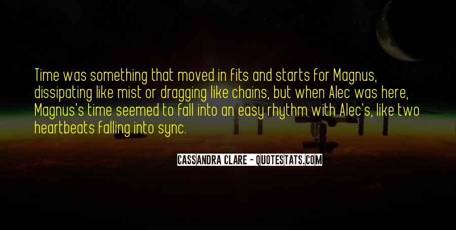 Alec Magnus Quotes #1778049