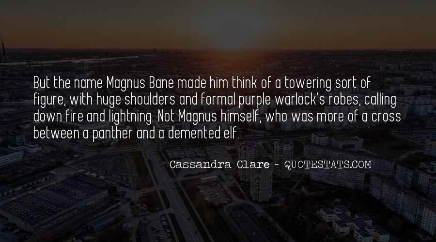 Alec Magnus Quotes #1828282