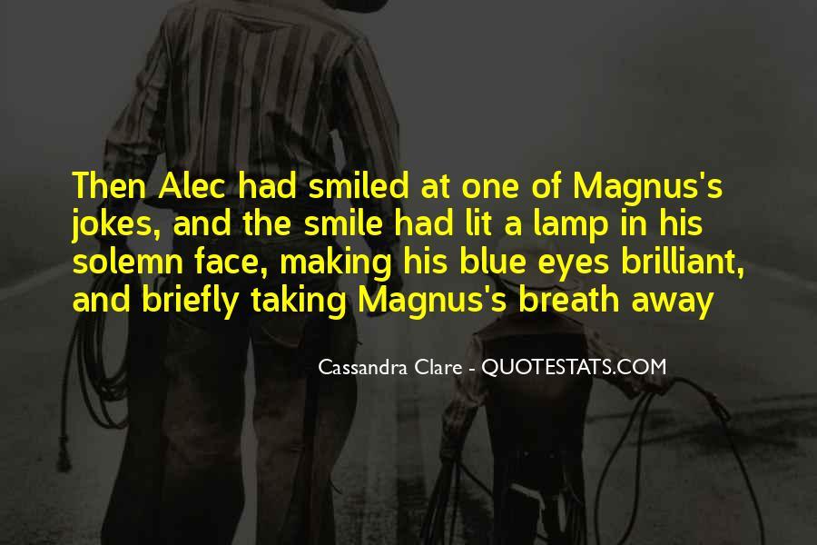 Alec Magnus Quotes #283259