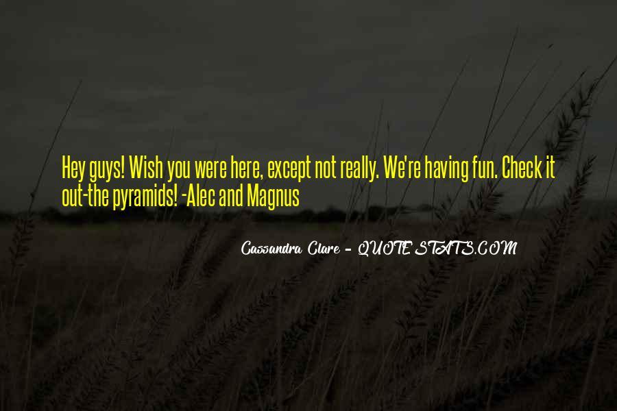 Alec Magnus Quotes #453079