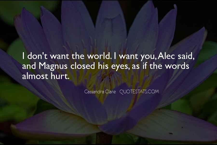 Alec Magnus Quotes #569120