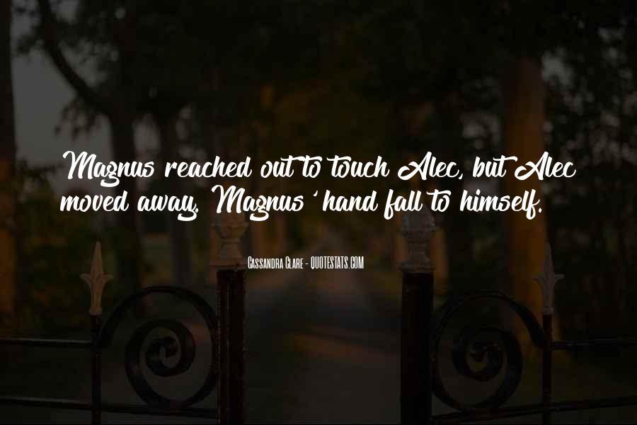Alec Magnus Quotes #664894