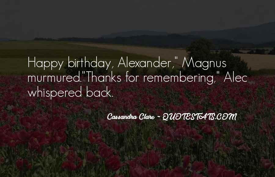 Alec Magnus Quotes #791138