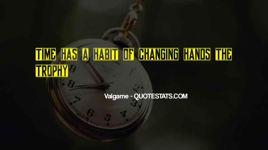 Quotes About Things Changing Over Time #113906