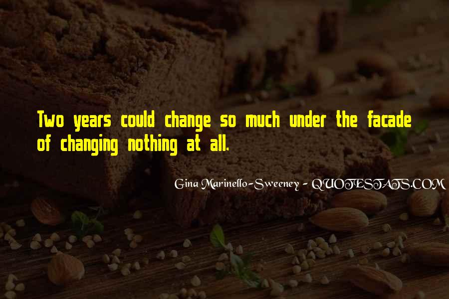 Quotes About Things Changing Over Time #117108