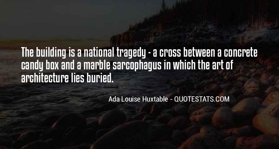 Quotes About National Tragedy #1462534