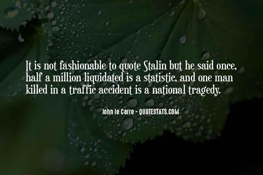Quotes About National Tragedy #1739216