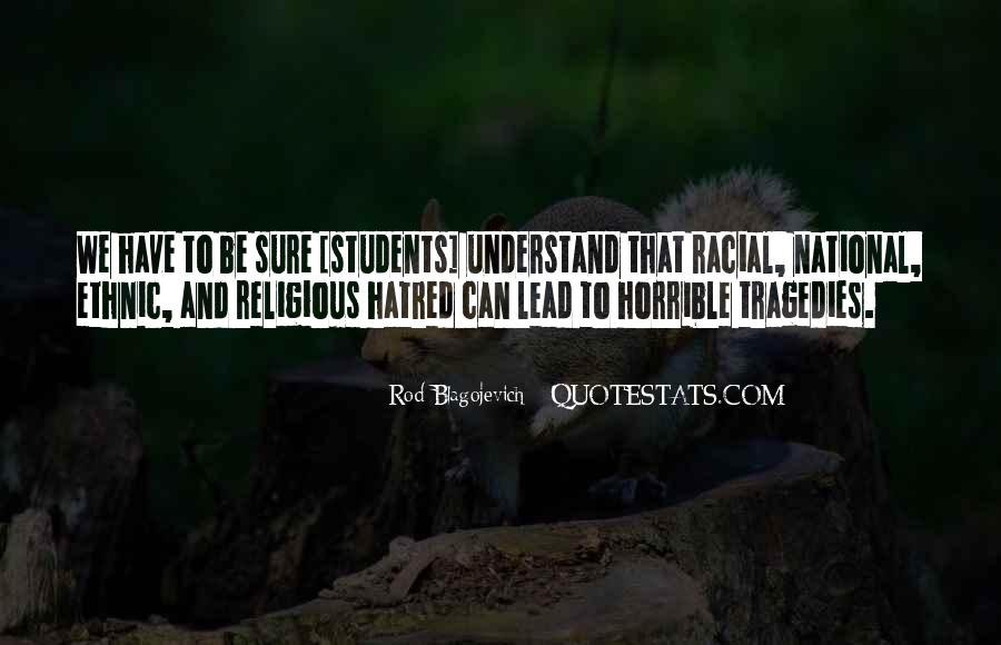 Quotes About National Tragedy #1792616