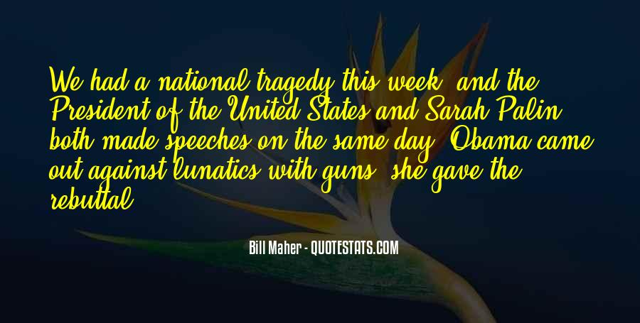 Quotes About National Tragedy #485935