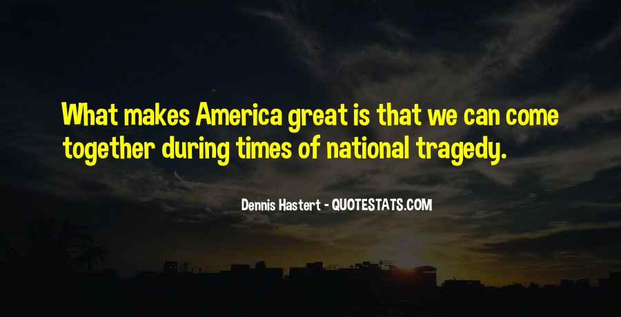 Quotes About National Tragedy #668265