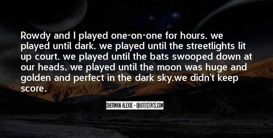 Alexie Sherman Quotes #101290