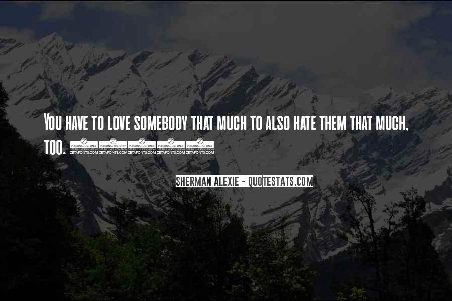 Alexie Sherman Quotes #11386