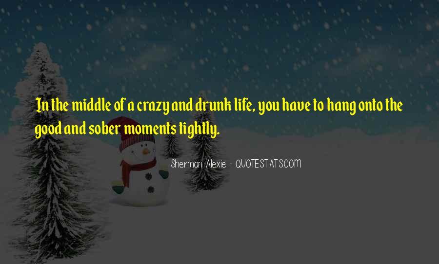 Alexie Sherman Quotes #134547
