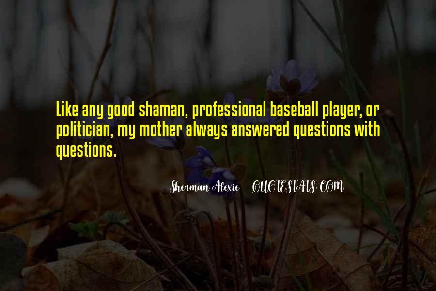 Alexie Sherman Quotes #139247