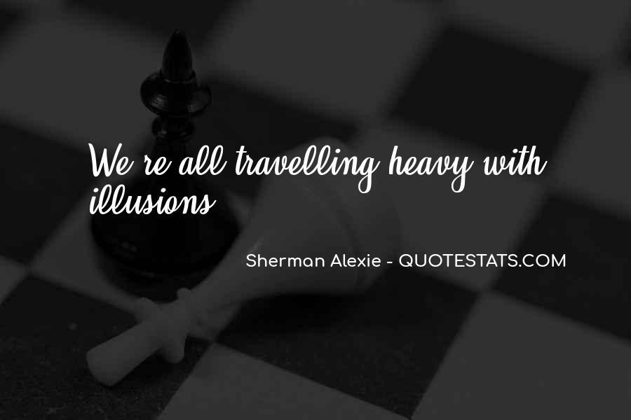 Alexie Sherman Quotes #142122