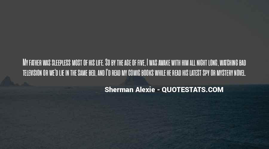 Alexie Sherman Quotes #156492