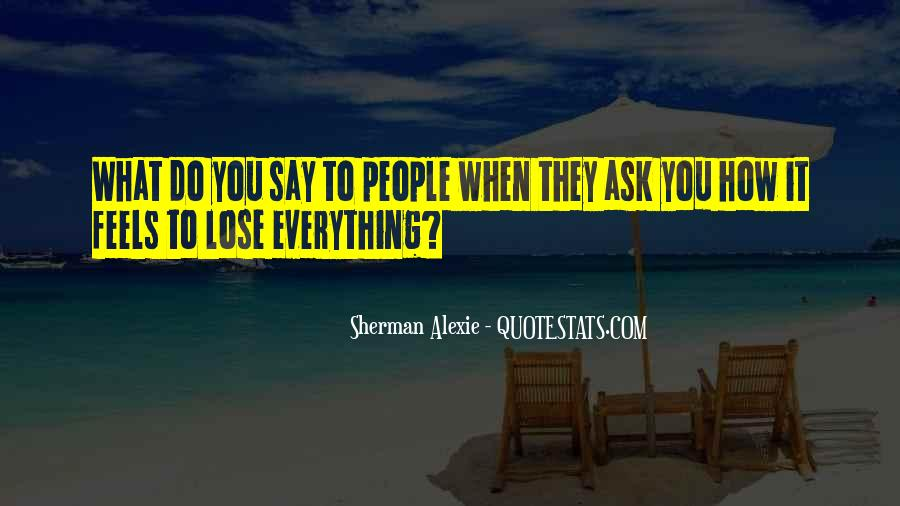Alexie Sherman Quotes #176121