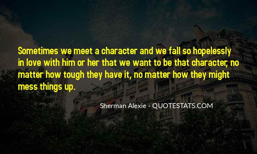 Alexie Sherman Quotes #211753