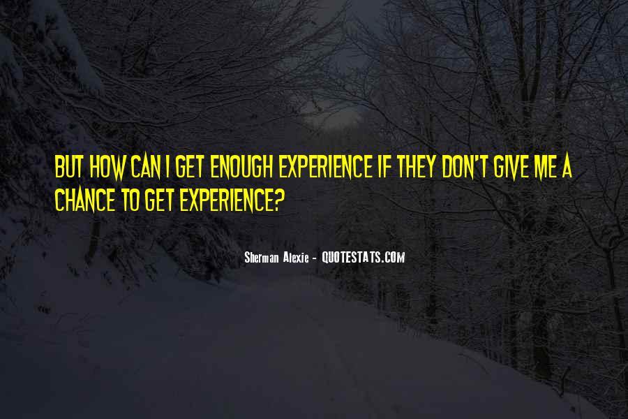 Alexie Sherman Quotes #222061