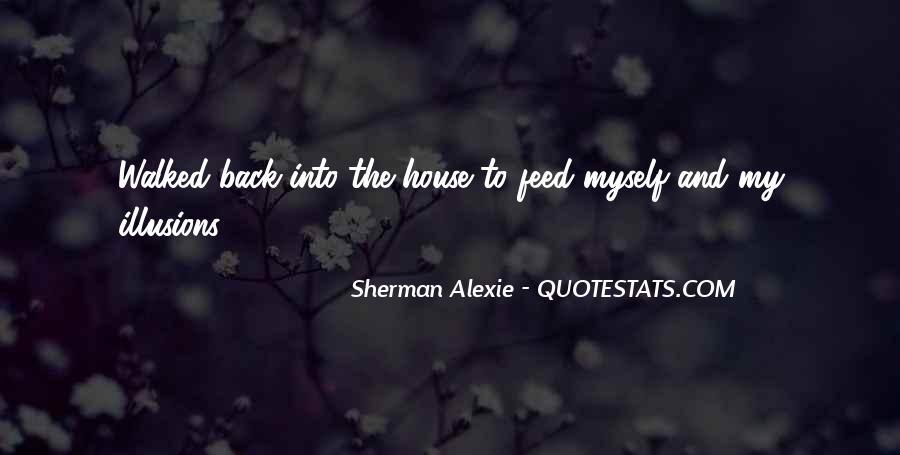 Alexie Sherman Quotes #222106