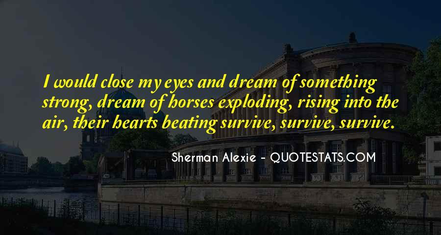 Alexie Sherman Quotes #232567
