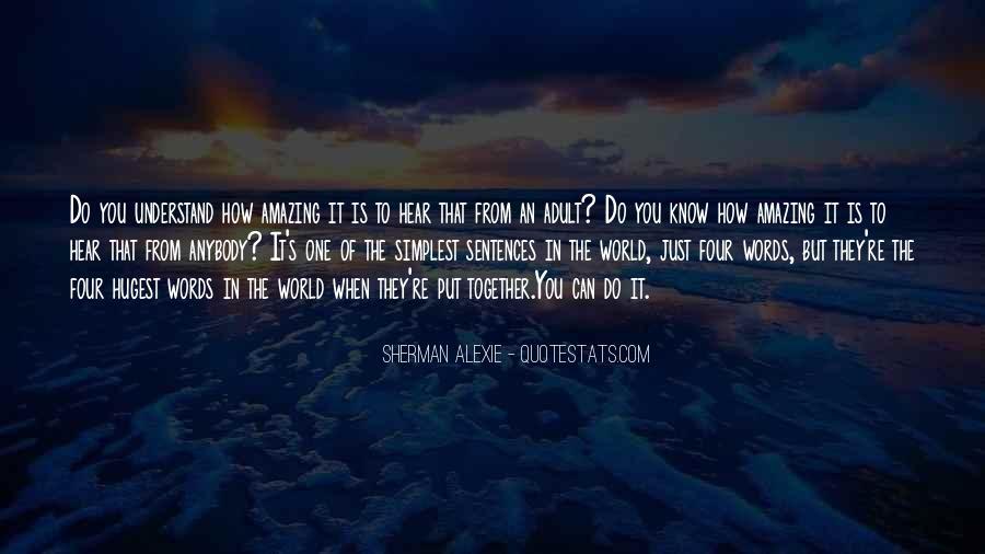 Alexie Sherman Quotes #243396