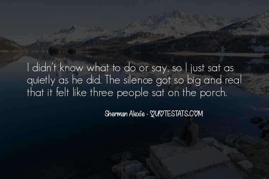 Alexie Sherman Quotes #252502