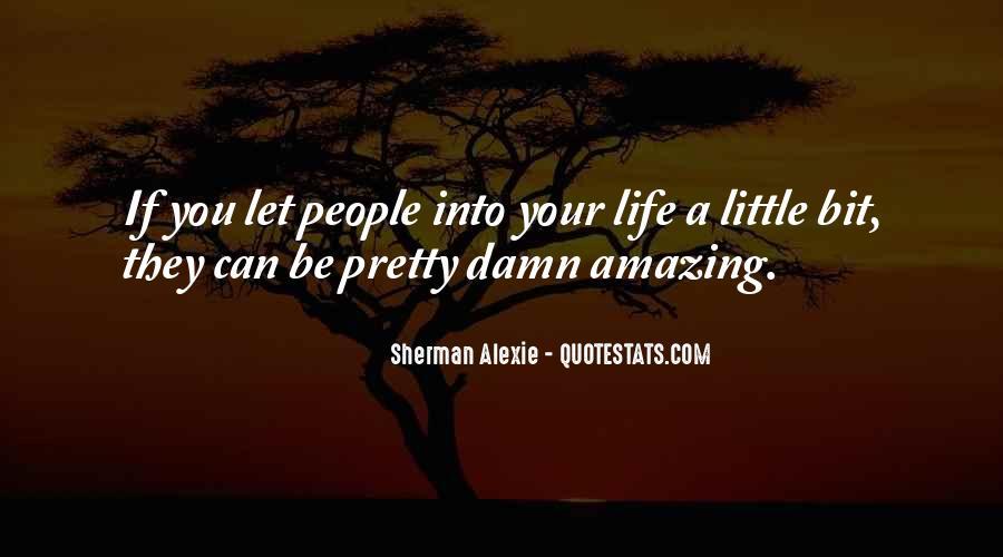 Alexie Sherman Quotes #259740