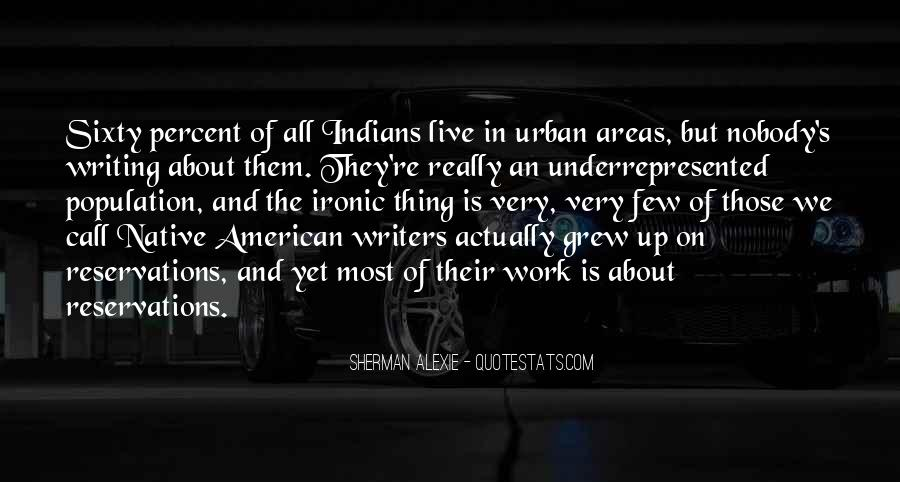 Alexie Sherman Quotes #265940