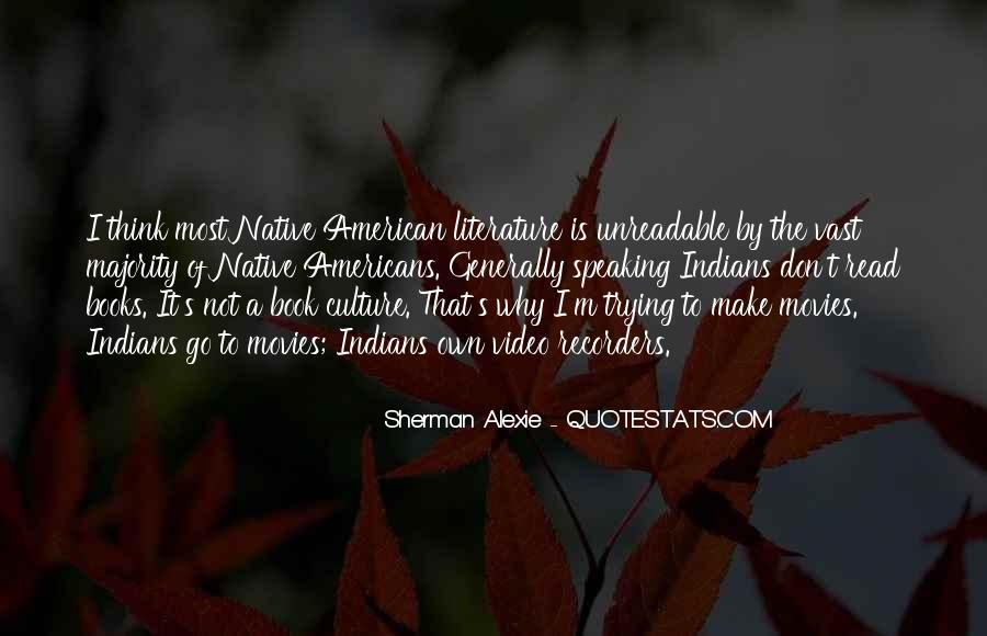 Alexie Sherman Quotes #307314