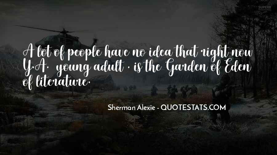 Alexie Sherman Quotes #313968