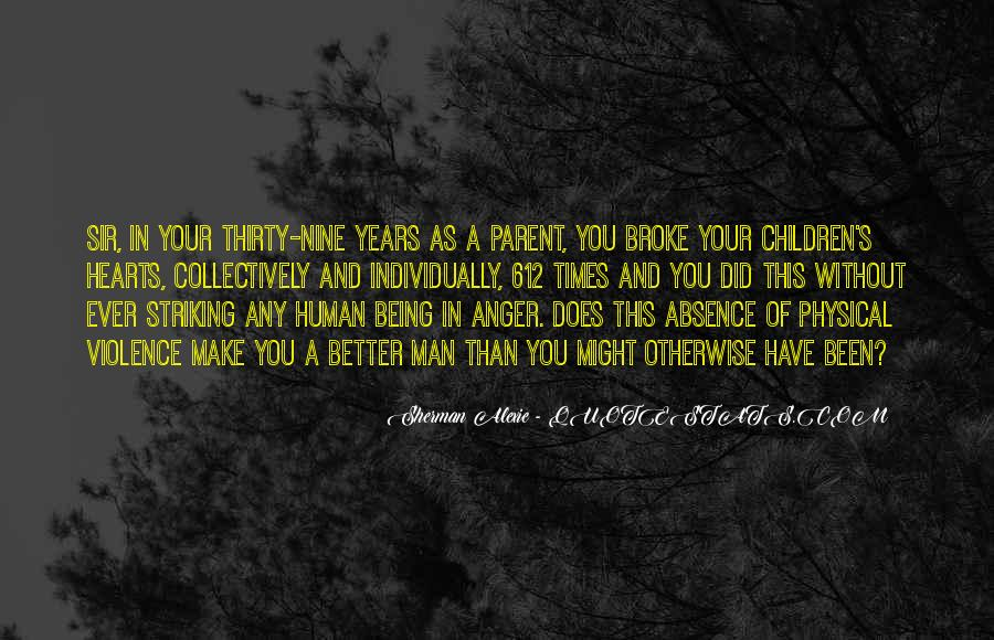 Alexie Sherman Quotes #346551