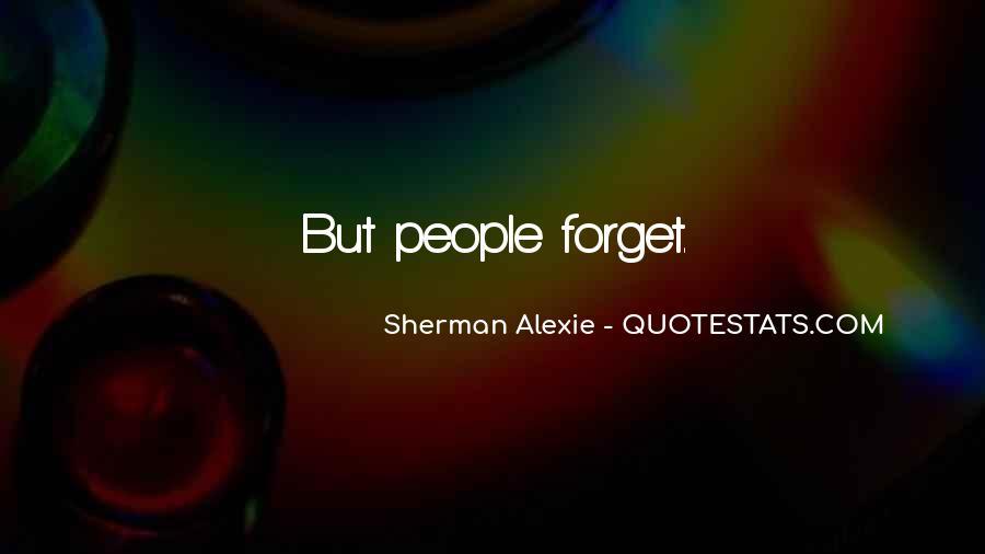 Alexie Sherman Quotes #374740