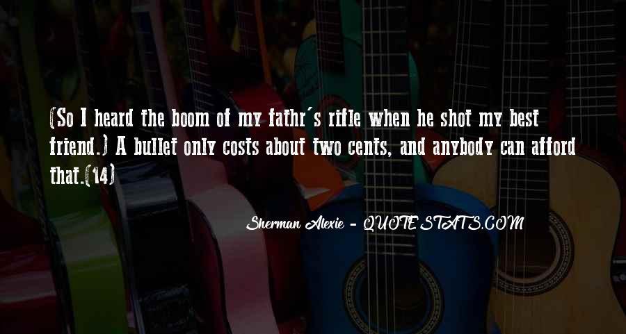 Alexie Sherman Quotes #400794