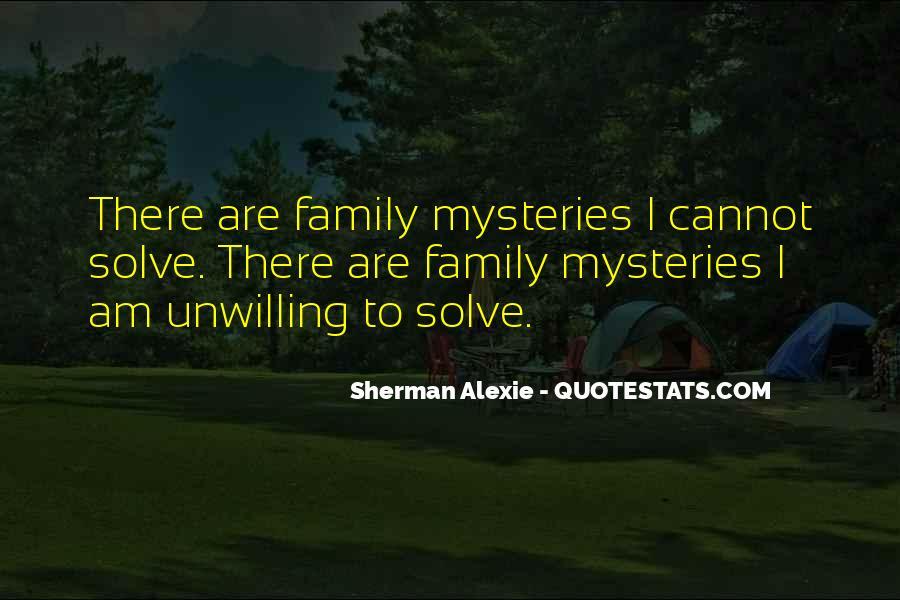 Alexie Sherman Quotes #413287