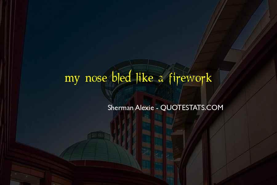 Alexie Sherman Quotes #418357