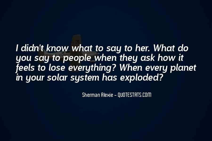 Alexie Sherman Quotes #49540