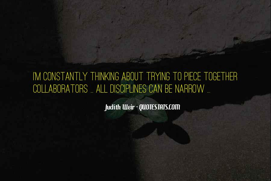 Quotes About Narrow Thinking #322296