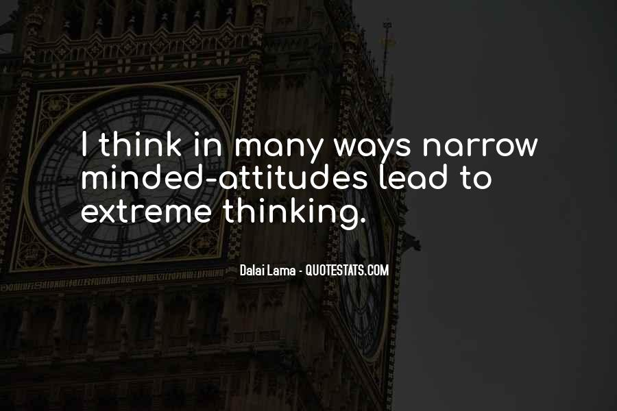 Quotes About Narrow Thinking #670263