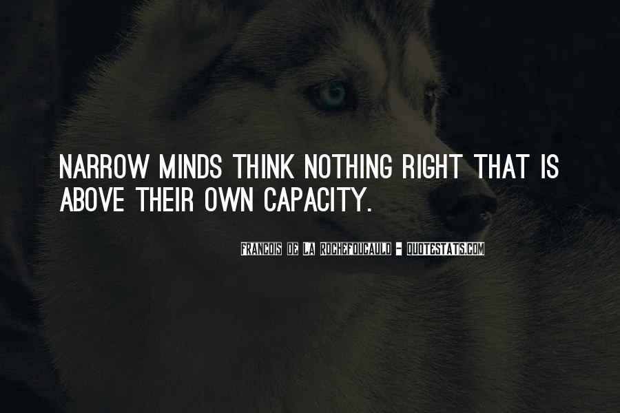 Quotes About Narrow Thinking #724435