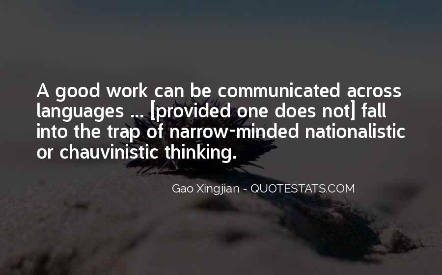 Quotes About Narrow Thinking #904705