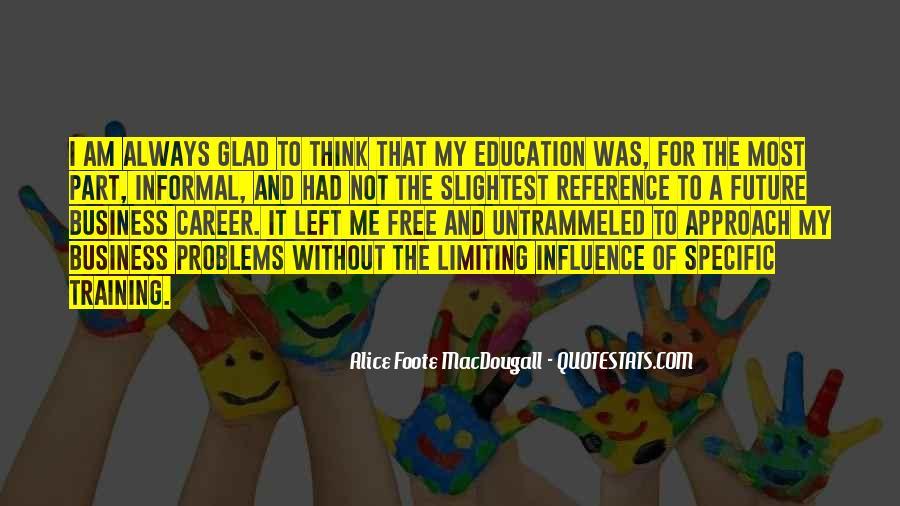 Alice Macdougall Quotes #1128271