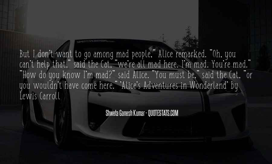 Alice's Adventures Wonderland Quotes #14216