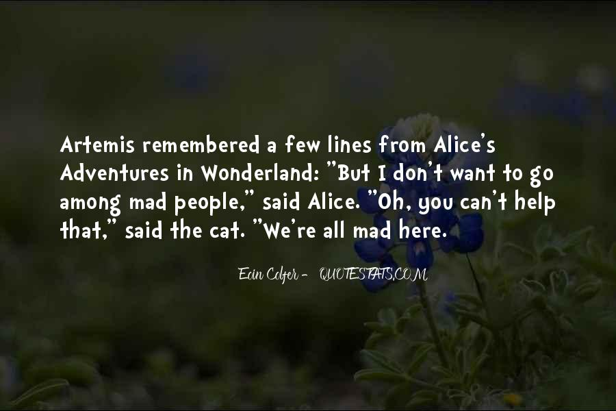 Alice's Adventures Wonderland Quotes #1790390