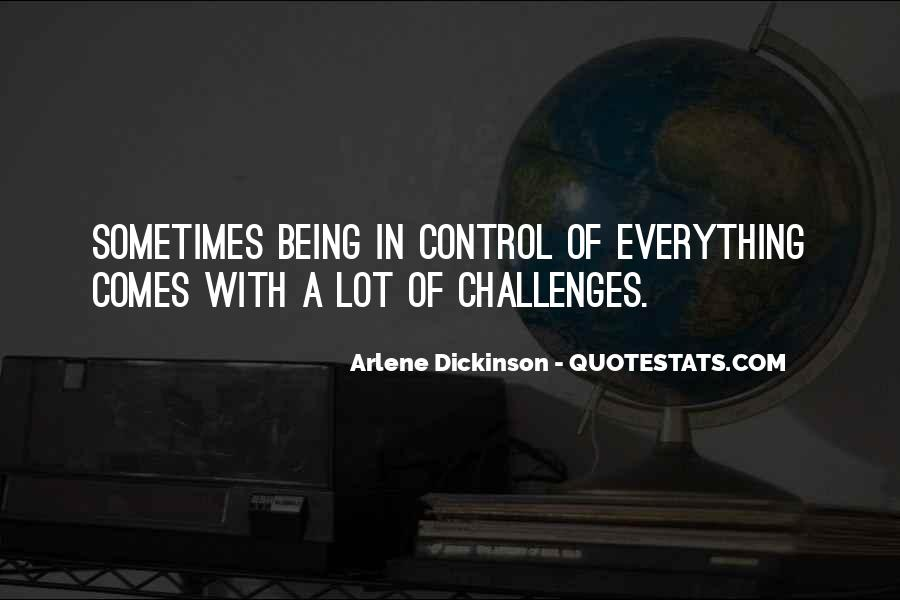 Quotes About Things Being Out Of Your Control #45696